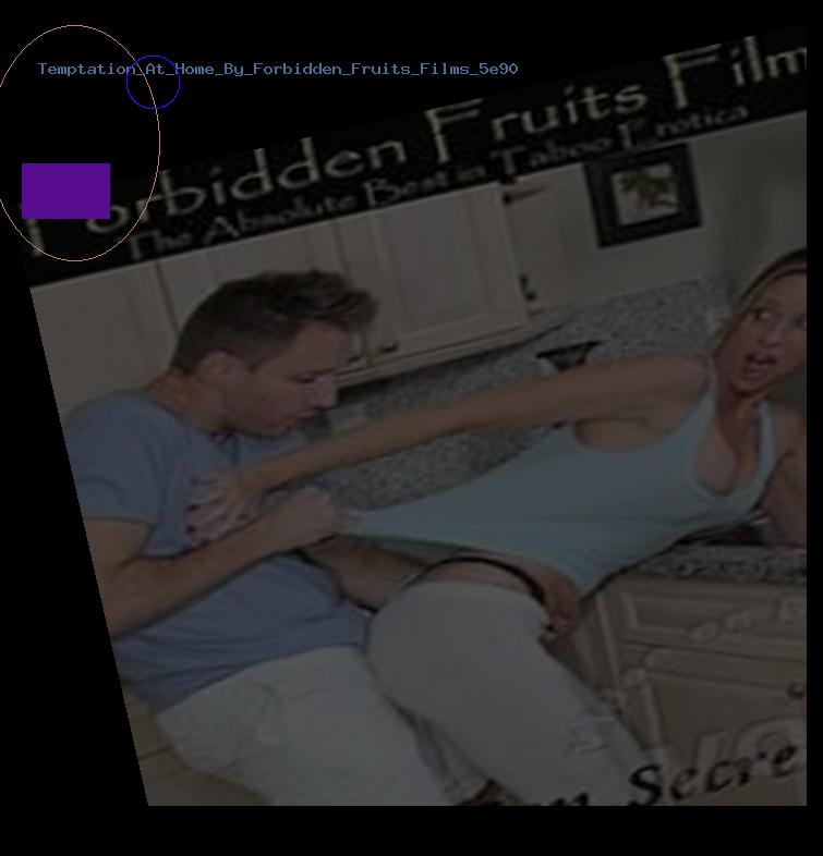 Temptation At Home By Forbidden Fruits Films